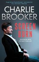 Charlie Brooker's Screen Burn (Paperback)