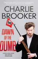 Dawn of the Dumb (Paperback)