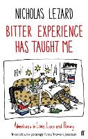 Bitter Experience Has Taught Me (Paperback)