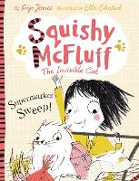 Squishy McFluff: Supermarket Sweep! - Squishy McFluff the Invisible Cat (Paperback)