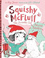 Squishy McFluff: Secret Santa - Squishy McFluff the Invisible Cat (Paperback)