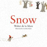 Snow - Four Seasons of Walter de la Mare (Paperback)