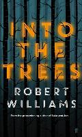 Into the Trees (Hardback)