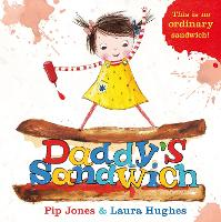Daddy's Sandwich - A Ruby Roo Story (Hardback)