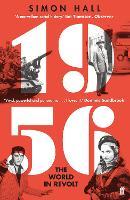 1956, The World in Revolt (Paperback)