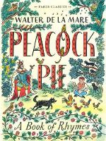 Peacock Pie: A Book of Rhymes - Faber Children's Classics (Paperback)