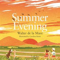 Summer Evening - Four Seasons of Walter de la Mare (Paperback)
