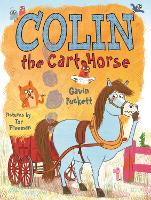 Colin the Cart Horse - Fables from the Stables (Paperback)