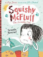 Squishy McFluff: Seaside Rescue! - Squishy McFluff the Invisible Cat (Paperback)