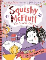 Squishy McFluff: Big Country Fair - Squishy McFluff the Invisible Cat (Paperback)