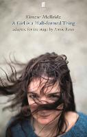 A Girl Is a Half-Formed Thing: Adapted for the Stage (Paperback)