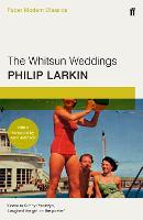 The Whitsun Weddings: Faber Modern Classics (Paperback)