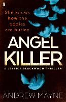 Angel Killer: (Jessica Blackwood 1) - Jessica Blackwood (Paperback)