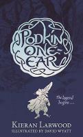 The Legend of Podkin One-Ear - The Five Realms (Hardback)