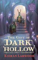The Gift of Dark Hollow - The Five Realms (Hardback)
