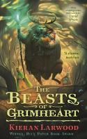 The Beasts of Grimheart - The Five Realms (Hardback)