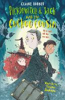 Picklewitch & Jack and the Cuckoo Cousin - Picklewitch and Jack (Paperback)