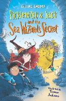 Picklewitch & Jack and the Sea Wizard's Secret - Picklewitch and Jack (Paperback)