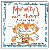 Macavity's Not There!: A Lift-the-Flap Book - Old Possum's Cats (Board book)