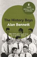 The History Boys: With GCSE and A Level study guide - Faber Educational Editions (Paperback)