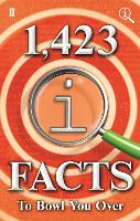 1,423 QI Facts to Bowl You Over (Hardback)