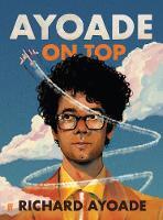 Ayoade On Top (Hardback)