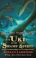 Uki and the Swamp Spirit - The Five Realms (Hardback)