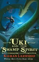 Uki and the Swamp Spirit - The Five Realms (Paperback)