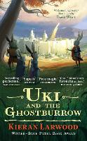 Uki and the Ghostburrow - The Five Realms (Hardback)