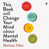 This Book Will Change Your Mind About Mental Health: A journey into the heartland of psychiatry (CD-Audio)