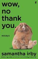 Wow, No Thank You. (Paperback)