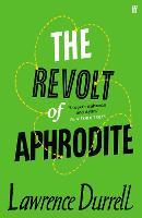 The Revolt of Aphrodite: Tunc and Nunquam (Paperback)