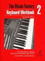 Music Factory: Keyboard WorkBook 2 (Paperback)