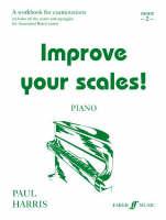 Piano: Grade 2 - Improve Your Scales! (Paperback)