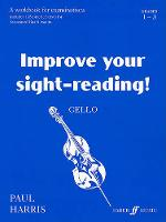 Cello: Grades 1-3 - Improve Your Sight-Reading! (Paperback)