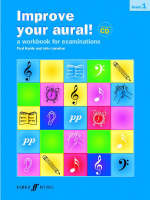 Improve Your Aural!: Grade 1: A Workbook for Aural Examinations - Improve Your Aural (Paperback)