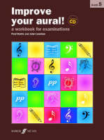 Improve Your Aural!: Grade 5: A Workbook for Aural Examinations - Improve Your Aural (Paperback)
