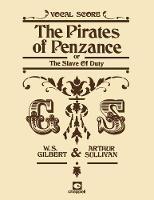The Pirates Of Penzance (Vocal Score)