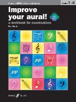 Improve Your Aural! Grades 7-8 - Improve Your Aural! (Paperback)