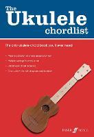 The Ukulele Chordlist - The Ukulele Playlist (Paperback)