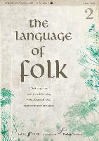 Language of Folk 2: Intermediate to Advanced