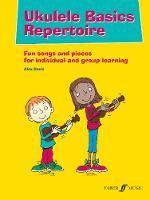 Ukulele Basics Repertoire - Basics Series (Paperback)