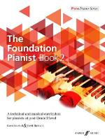 The Foundation Pianist Book 2: A technical and musical curriculum for pianists at post Grade 2 level - PianoTrainer Series (Sheet music)