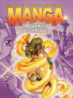 Art of Drawing and Creating Manga: Advanced Techniques (Paperback)