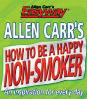 Allen Carrs How to be a Happy Non Smoker (Paperback)