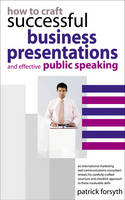 How to Craft Successful Business Presentations (Paperback)
