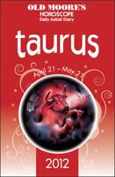 Old Moore's Horoscopes Taurus 2012 (Paperback)