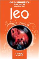Old Moore's Horoscopes Leo 2012 (Paperback)