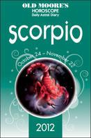 Old Moore's Horoscopes Scorpio 2012 (Paperback)