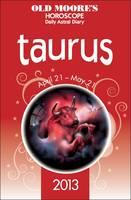 Old Moore's Horoscope Taurus 2013 (Paperback)